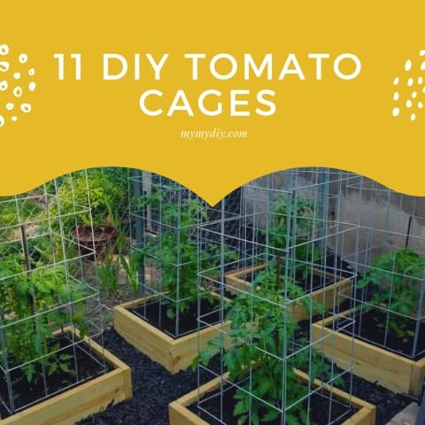 11 DIY TOMATO CAGES