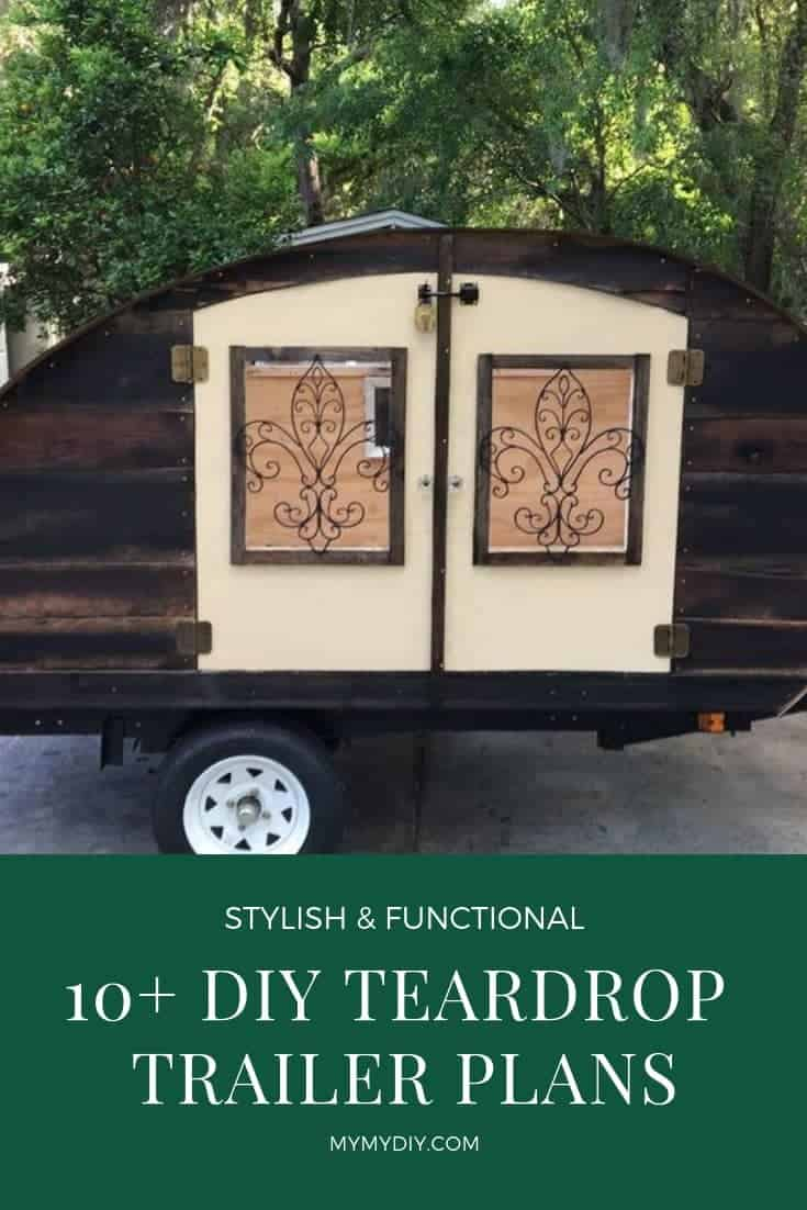10+ Teardrop Trailer Plans | Free Camper DIY + Pics - MyMyDIY