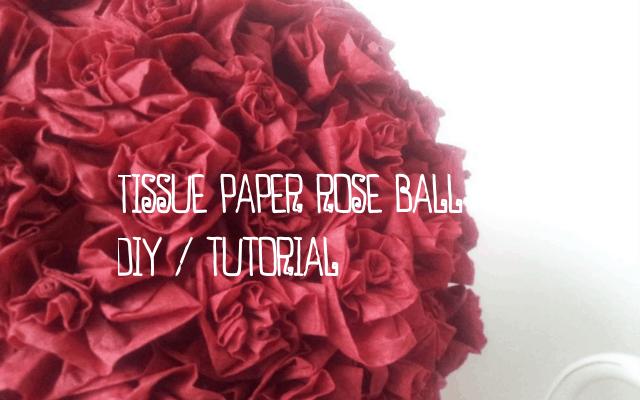 Tissue Paper Rose Ball - DIY Tutorial
